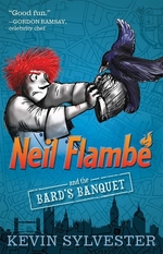 Book cover of NEIL FLAMBE & THE BARD'S BANQUET