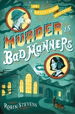 Book cover of MURDER IS BAD MANNERS