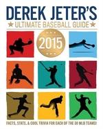 Book cover of DEREK JETERS ULTIMATE BASEBALL GUIDE 201