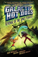 Book cover of GALACTIC HOT DOGS 03 REVENGE OF THE SPAC