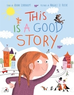 Book cover of THIS IS A GOOD STORY