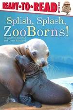 Book cover of SPLISH SPLASH ZOOBORNS