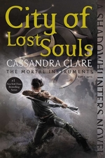 Book cover of MORTAL INSTRUMENTS 05 CITY OF LOST SOULS