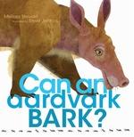 Book cover of CAN AN ARDVARK BARK