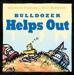 Book cover of BULLDOZER HELPS OUT