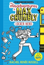 Book cover of MISADVENTURES OF MAX CRUMBLY 01 LOCKER H