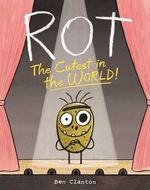 Book cover of ROT - THE CUTEST IN THE WORLD