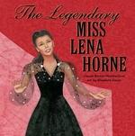 Book cover of LEGENDARY MISS LENA HORNE