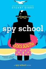 Book cover of SPY SCHOOL GOES SOUTH