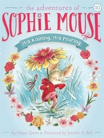 Book cover of ADVENTURES OF SOPHIE MOUSE 10 IT'S RAINI