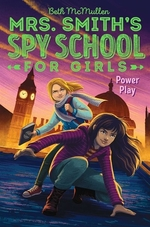 Book cover of MRS SMITH'S SPY SCHOOL FOR GIRLS 02 POWE