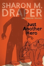 Book cover of JUST ANOTHER HERO