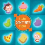 Book cover of PEOPLE DON'T BITE PEOPLE