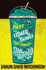 Book cover of PAST & OTHER THINGS THAT SHOULD STAY BUR