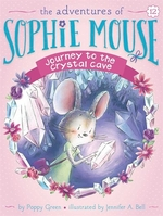 Book cover of ADVENTURES OF SOPHIE MOUSE 12 JOURNEY TO