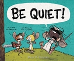 Book cover of BE QUIET