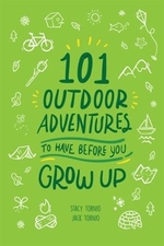 Book cover of 101 OUTDOOR ADVENTURES TO HAVE