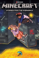 Book cover of MINECRAFT - STORIES FROM THE OVERWORLD
