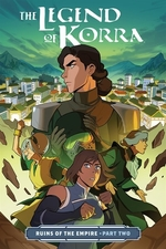 Book cover of LEGEND OF KORRA-RUINS OF THE EMPIRE PT 2