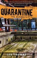 Book cover of QUARANTINE 03 BURNOUTS
