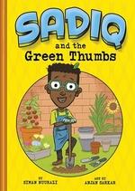 Book cover of SADIQ & THE GREEN THUMBS