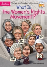 Book cover of WHAT IS THE WOMEN'S RIGHTS MOVEMENT