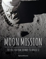 Book cover of MOON MISSION - THE EPIC 400-YEAR JOURNEY