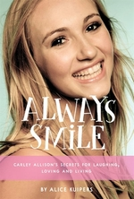 Book cover of ALWAYS SMILE - CARLEY ALLISON'S SECRETS