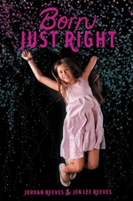 Book cover of BORN JUST RIGHT