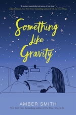 Book cover of SOMETHING LIKE GRAVITY