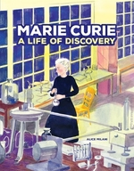 Book cover of MARIE CURIE-A LIFE OF DISCOVERY