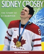 Book cover of SIDNEY CROSBY - STORY OF A CHAMPION