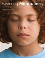 Book cover of FOSTERING MINDFULNESS