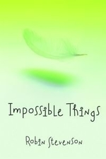 Book cover of IMPOSSIBLE THINGS