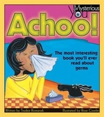 Book cover of ACHOO MOST INTERESTING BOOK ABOUT GERMS
