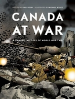 Book cover of CANADA AT WAR - GRAPHIC HIST OF WWII