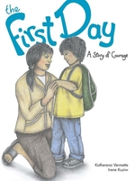 Book cover of 1ST DAY - A STORY OF COURAGE