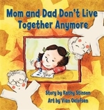 Book cover of MOM & DAD DON'T LIVE TOGETHER ANYMORE