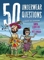 Book cover of 50 UNDERWEAR QUESTIONS - A BARE-ALL HIST