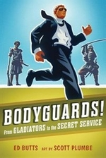 Book cover of BODYGUARDS - FROM GLADIATORS TO THE SECR
