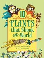 Book cover of 10 PLANTS THAT SHOOK THE WORLD