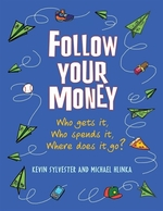 Book cover of FOLLOW YOUR MONEY
