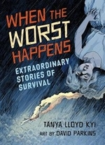 Book cover of WHEN THE WORST HAPPENS EXTRAORDINARY STO