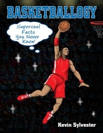 Book cover of BASKETBALLOGY - SUPER COOL FACTS YOU NEV