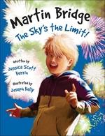 Book cover of MARTIN BRIDGE THE SKY'S THE LIMIT
