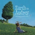 Book cover of EARTH TO AUDREY