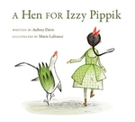 Book cover of HEN FOR IZZY PIPPIK
