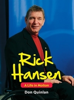 Book cover of RICK HANSEN - A LIFE IN MOTION