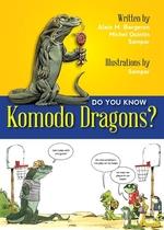 Book cover of DO YOU KNOW KOMODO DRAGONS