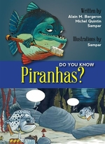 Book cover of DO YOU KNOW PIRANHAS